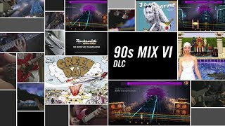 90s Mix Song Pack VI – Rocksmith 2014 Edition Remastered DLC