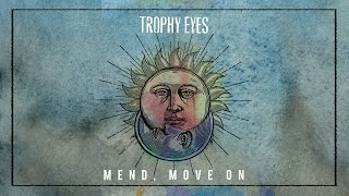 Trophy Eyes - Family Name