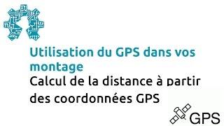Calcul de la distance à partir des coordonnées GPS