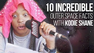 Kodie Shane Shares 10 Incredible Outer Space Facts