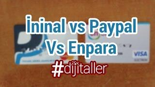 Enpara Paypal İninal Kart Karşılaştırması