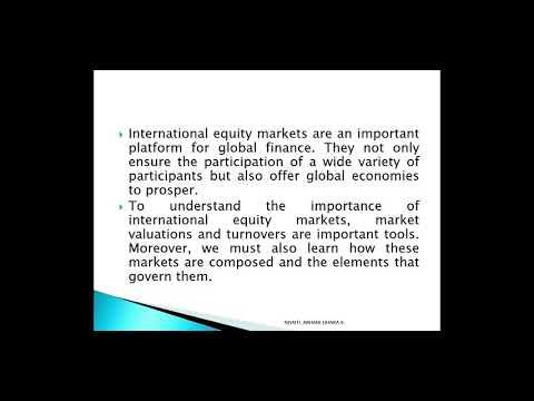 MBA SEMESTER 4_ INTERNATIONAL FINANCE _ INTERNATIONAL EQUITY MARKETS