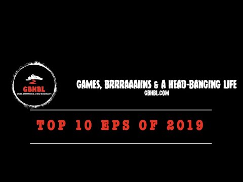 GBHBL's Top 10 EPs of 2019!