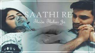 Asfandyar & Zubia    Saathi Re Thoda Thehar Ja (Yakeen Ka Safar)