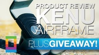 Product Review: Kenu Airframe + GIVEAWAY!