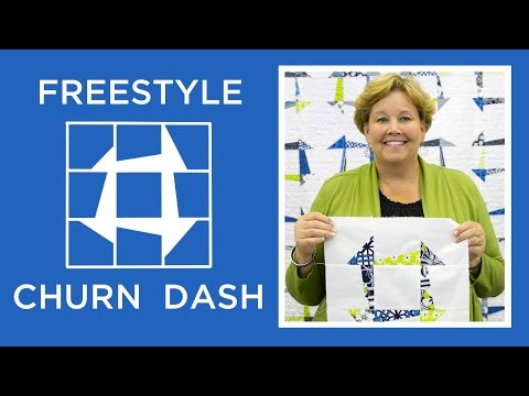 Make An Easy Freestyle Churn Dash Quilt With Jenny Doan Of Missouri Star! (Video Tutorial)