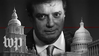 The Spectacular Rise and Fall of Paul Manafort