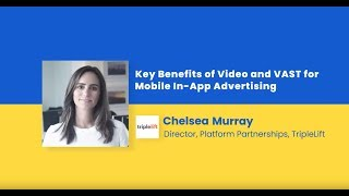 Key Benefits of Video and VAST for Mobile In-App Advertising