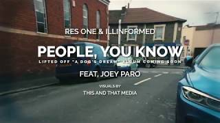 Res One & Illinformed FT. Joey Paro - People you know