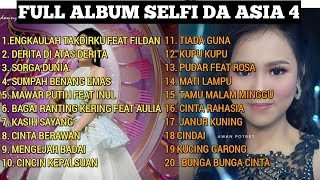 Download lagu FULL ALBUM KUMPULAN LAGU SELFI DA ASIA 4 MP3
