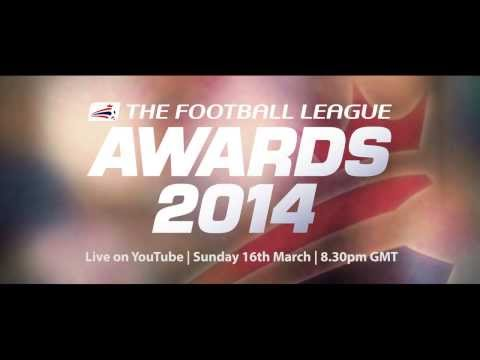 Football League Awards 2014 | Sunday 16th March 8.30pm GMT