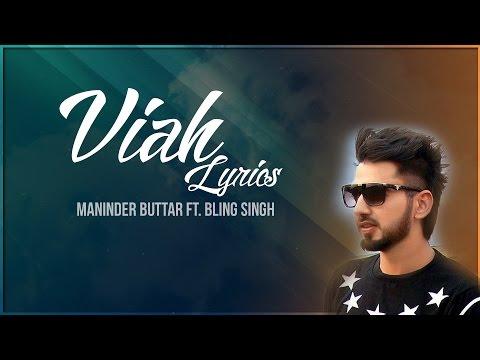 Viah | Lyrics | Maninder Buttar Ft. Bling Singh | Preet Hundal | Latest Punjabi Song 2016 | Syco TM