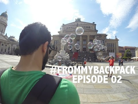 #FromMyBackPack 02: Hello Berlin