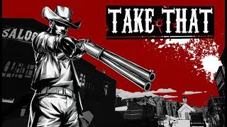 Take That (Early Access) ★ GamePlay ★ Ultra Settings