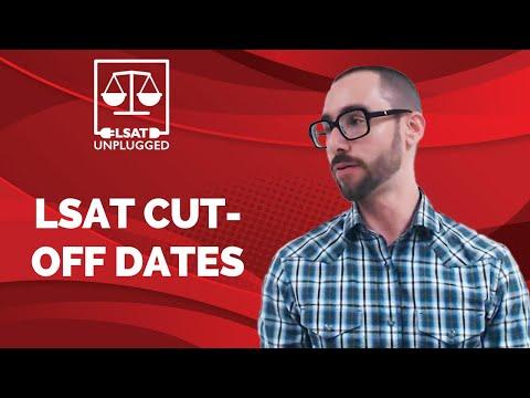 LSAT cut-off dates