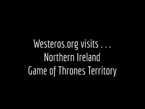 Westeros in Northern Ireland