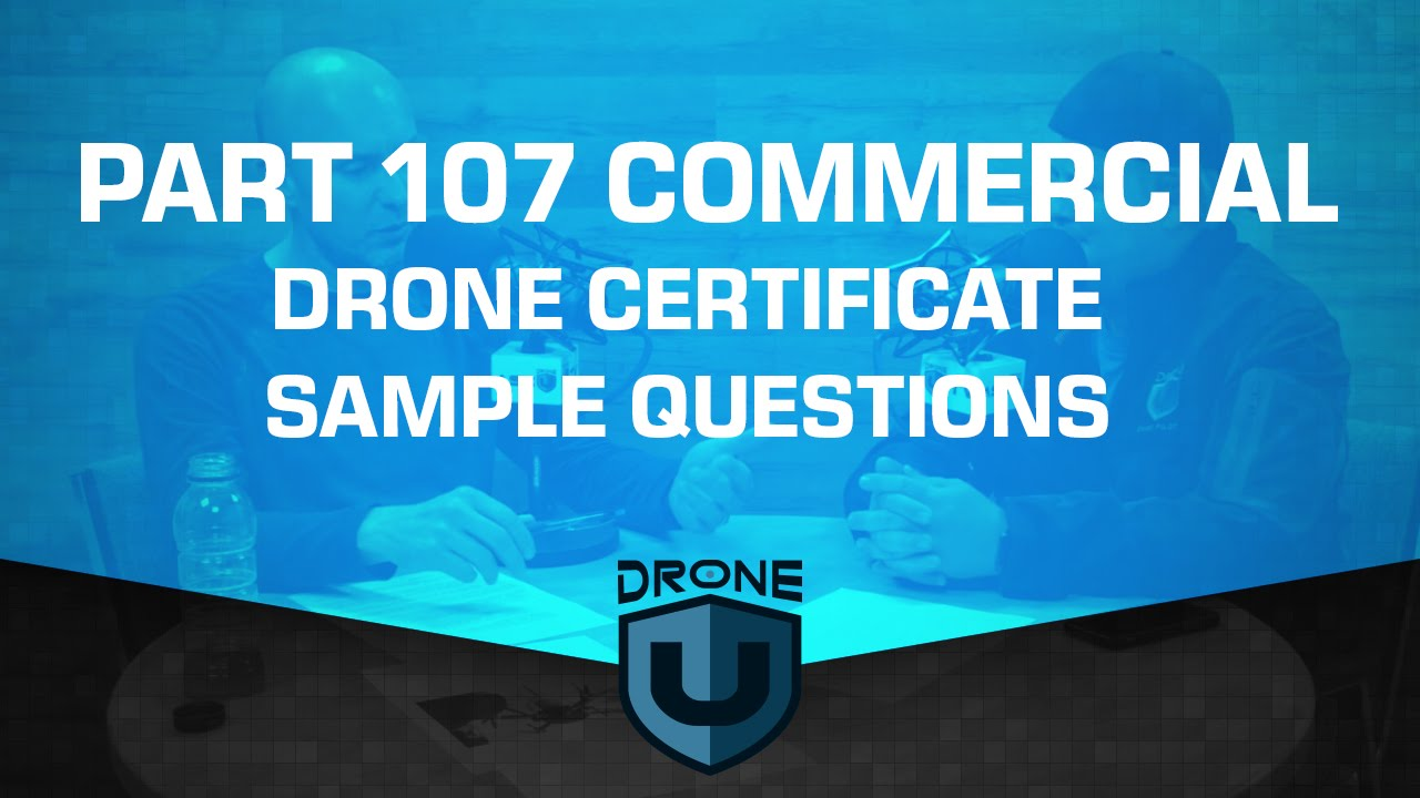 Part 107 commercial drone certificate test sample questions youtube xflitez Image collections
