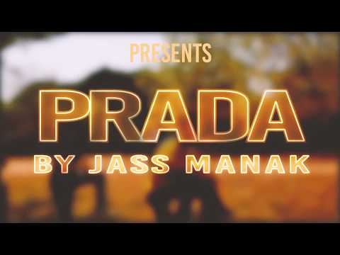 BHANGRA | PRADA — JASS MANAK (Official Video) Satti Dhillon | Latest Punjabi Song 2018 | GK.Digital