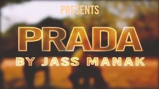 BHANGRA | PRADA JASS MANAK (Official ) Satti Dhillon | Latest Punjabi Song 2018 | GK.Digital
