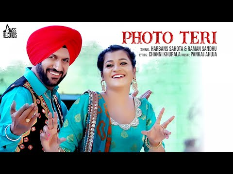 Photo Teri | (Full HD ) | Harbans Sahota & Raman Sandhu | New Punjabi Songs 2018
