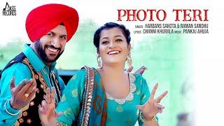 Photo Teri | (Full HD ) | Harbans Sahota & Raman Sandhu | New Punjabi Songs 2018