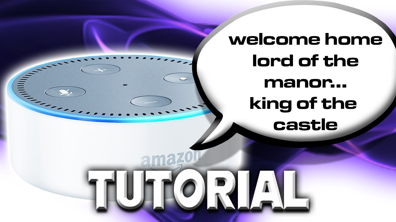 Alexa Welcome Home Message - A How To Guide