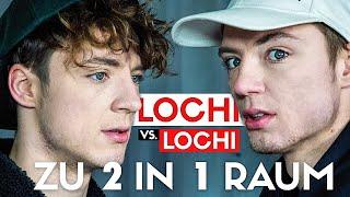 Lochi vs Lochi - Zu 2 in 1 Raum... Wer hält länger aus?