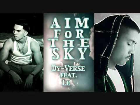(Catholic Rap) Dy-Verse Ft. Le - Aim For The Sky