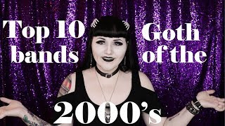 Top 10: Goth Bands of the 2000's