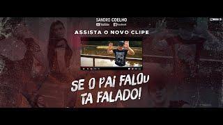 Baixar Sandro Coelho  SE O PAI FALOU TA FALADO
