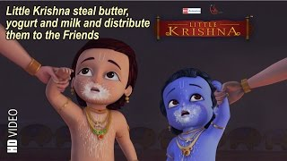 Little Krishna steal butter, yogurt & milk and distribute in friends