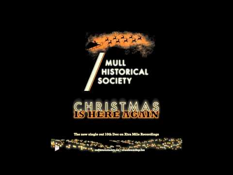 Christmas Is Here Again - Mull Historical Society