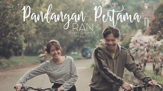 Pandangan Pertama - RAN (Andri Guitara ft Ilham Ananta) cover