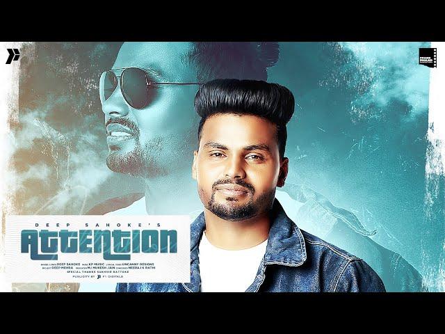 New Punjabi Song 2021   Attention   Deep Sahoke   Latest Punjabi Song 2021 