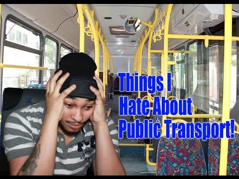 Things I Hate About Public Transport! | MadBull