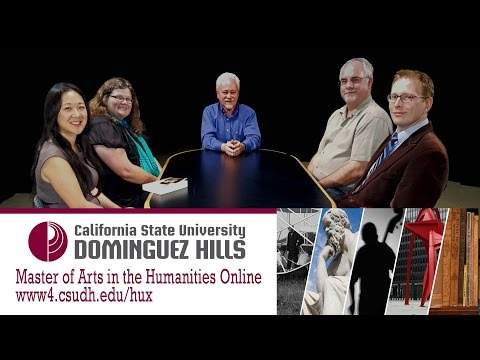 Masters of Arts in The Humanities - ONLINE @ CSUDH