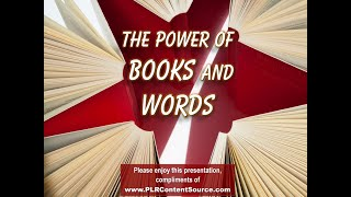 The Power of Books and Words