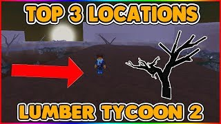 TOP 3 BEST LOCATIONS TO FIND SPOOK WOOD! - LUMBER TYCOON 2 ROBLOX