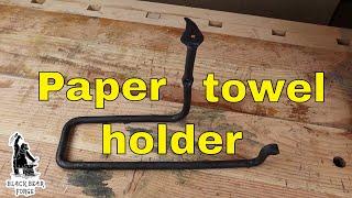 Paper towel holder - Blacksmithing for beginners