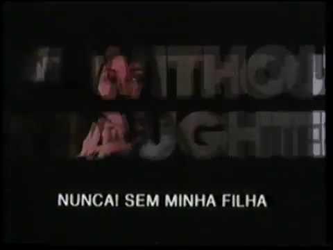 Trailer do filme Nunca Sem Minha Filha