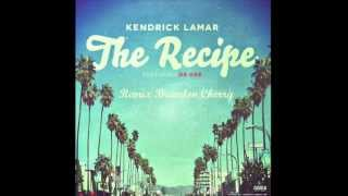 Download Kendrick Lamar - The Recipe ft. Dr. Dre (Remix) MP3 song and Music Video