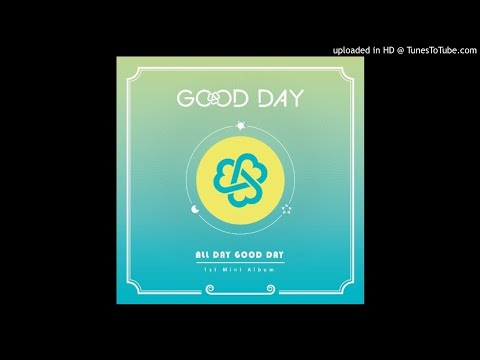 GOOD DAY (굿데이) - 03. Fly away [1st Mini Album ALL DAY GOOD DAY]