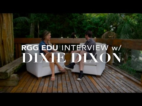 Dixie Dixon Interview | RGG EDU Brazil