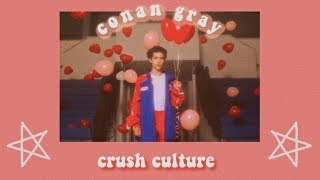Gambar cover conan gray - crush culture (lyrics)