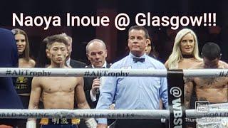 Naoya Inoue vs Emmanuel Rodriguez WBSS @ Glasgow 井上尚弥 vs エマニエル・ロドリゲス @ グラスゴー