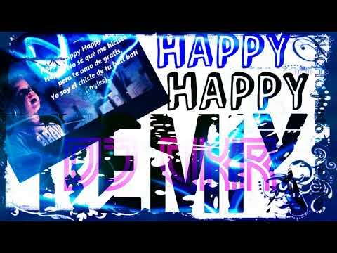 Happy Happy - Nacho (Remix by Dj OKR) (ORIGINAL REMIX) ft los Mendoza
