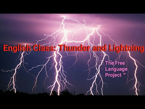 Thunder and Lightning - Science Vocabulary in English