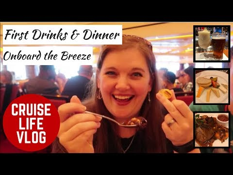 CRUISE LIFE VLOG: Carnival Breeze: First Drinks & First Dinner Onboard