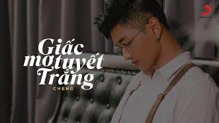 Giấc Mơ Tuyết Trắng (Cover) - Cheng | Official Lyrics Video
