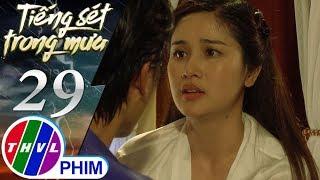 THVL | Tiếng sét trong mưa - Tập 29[2]: Hạnh Nhi dọa sẽ la lên nếu Bình không chiều ý mình